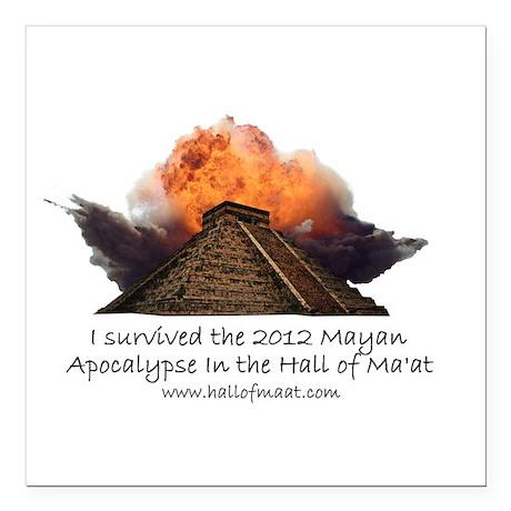 I survived the 2012 Mayan Apocalypse Square Car Ma