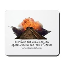 I survived the 2012 Mayan Apocalypse Mousepad