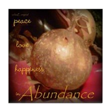 peace, love, happiness in Abundance Holiday Tile C
