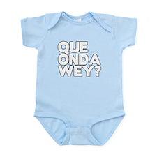 Que onda wey Infant Bodysuit