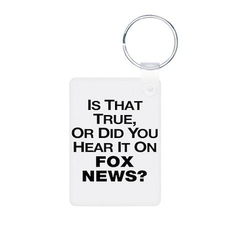 True or Fox News? Aluminum Photo Keychain