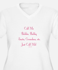 Just Call Me T-Shirt
