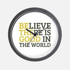 Believe There is Good Wall Clock