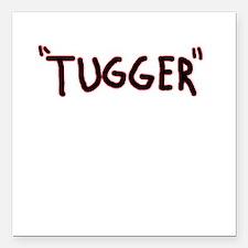 """tugger boat shirt Square Car Magnet 3"""" x 3"""""""