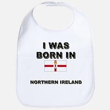 I Was Born In Northern Ireland Bib
