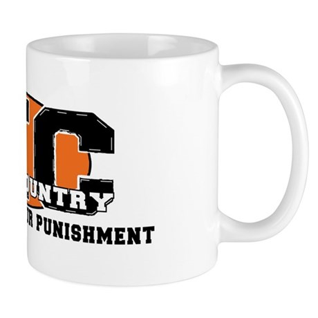 Cross Country My Sport Your Punishment Mug