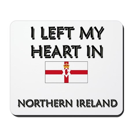 I Left My Heart In Northern Ireland Mousepad