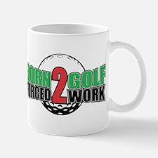 Golf Born To Work Mug