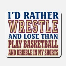 Wrestling Dribble In My Shorts Mousepad