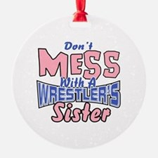 Wrestler's Sister Ornament