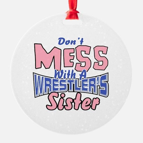 Wrestler's Sister Ornament