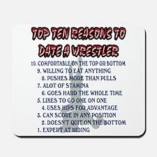 Wrestling Top Ten Date Reasons Mousepad