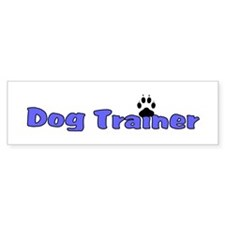 Dog Trainer Bumper Sticker