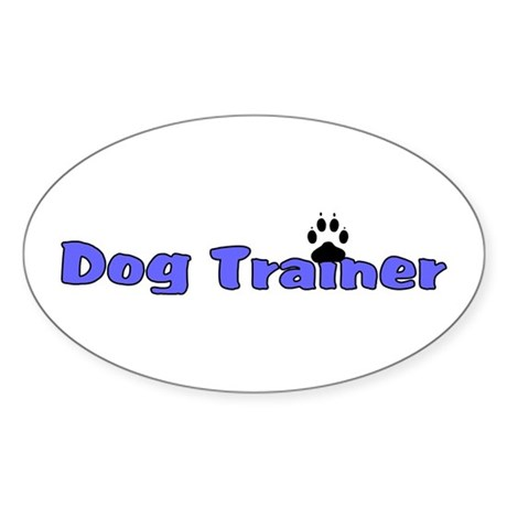 Dog Trainer Sticker (Oval)
