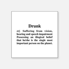 """The Definition Of Drunk Square Sticker 3"""" x 3"""