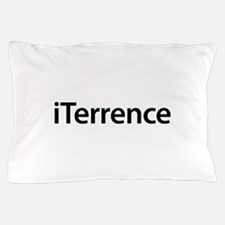 iTerrence Pillow Case