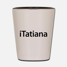 iTatiana Shot Glass