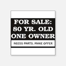 "For Sale 80.jpg Square Sticker 3"" x 3"""