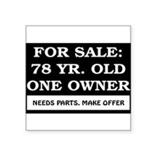 For Sale 78 Year Old Birthday Square Sticker 3&quo