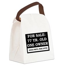 For Sale 77 Year Old Birthday Canvas Lunch Bag