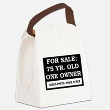 For Sale 75 Year Old Birthday Canvas Lunch Bag