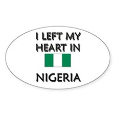 I Left My Heart In Nigeria Oval Decal