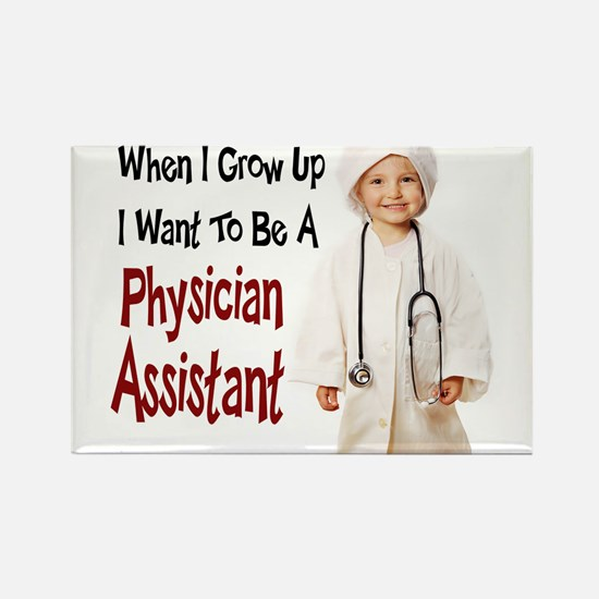When I Grow Up I Want to Be a Physician Assistant