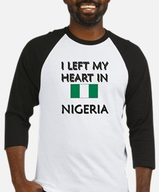 I Left My Heart In Nigeria Baseball Jersey
