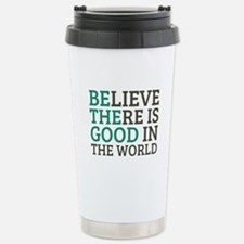 Believe There is Good Travel Mug