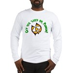 Get yer 'ween on... Long Sleeve T-Shirt