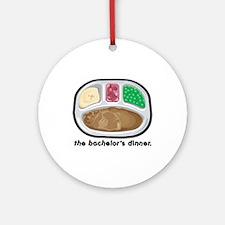 The Bachelor's Dinner (tv dinner) Ornament (Round)