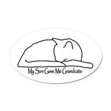 My Son Gave Me Grandcats Oval Car Magnet
