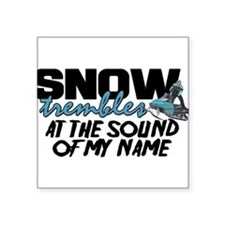 "Snow Trembles Square Sticker 3"" x 3"""