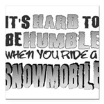Hard to be Humble Square Car Magnet 3