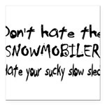 Sucky Slow Sled Square Car Magnet 3