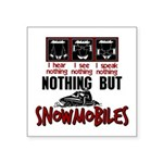 Nothing but Snowmobiles Square Sticker 3