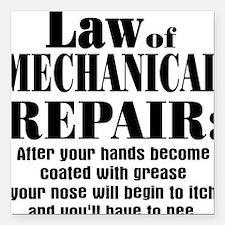 """Law of Mechanical Repair Square Car Magnet 3"""" x 3"""""""
