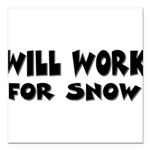 worksnow.png Square Car Magnet 3