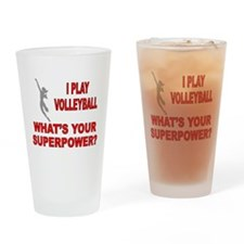 VOLLEYBALL WHATS YOUR SUPERPOWER Drinking Glass