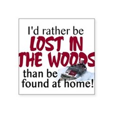 "Lost in the Woods Square Sticker 3"" x 3"""
