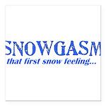 Snowgasm Square Car Magnet 3