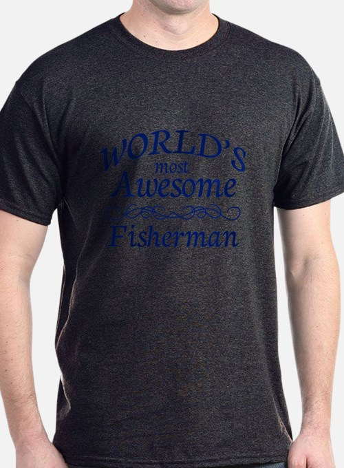 Awesome Fisherman T-Shirt