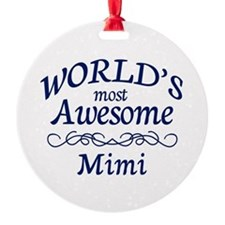 Awesome Mimi Ornament
