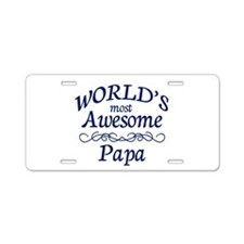 Awesome Papa Aluminum License Plate
