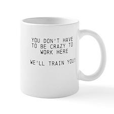 Well Train You Small Mug