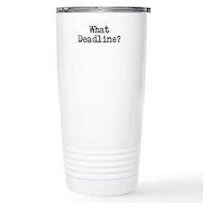 What Deadline Travel Mug