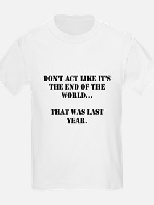 Don't Act T-Shirt