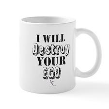 Ego Destroyer Mug