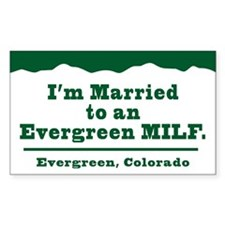 Married to an Evergreen MILF Decal Decal