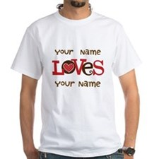 Personalized Love White T-Shirt